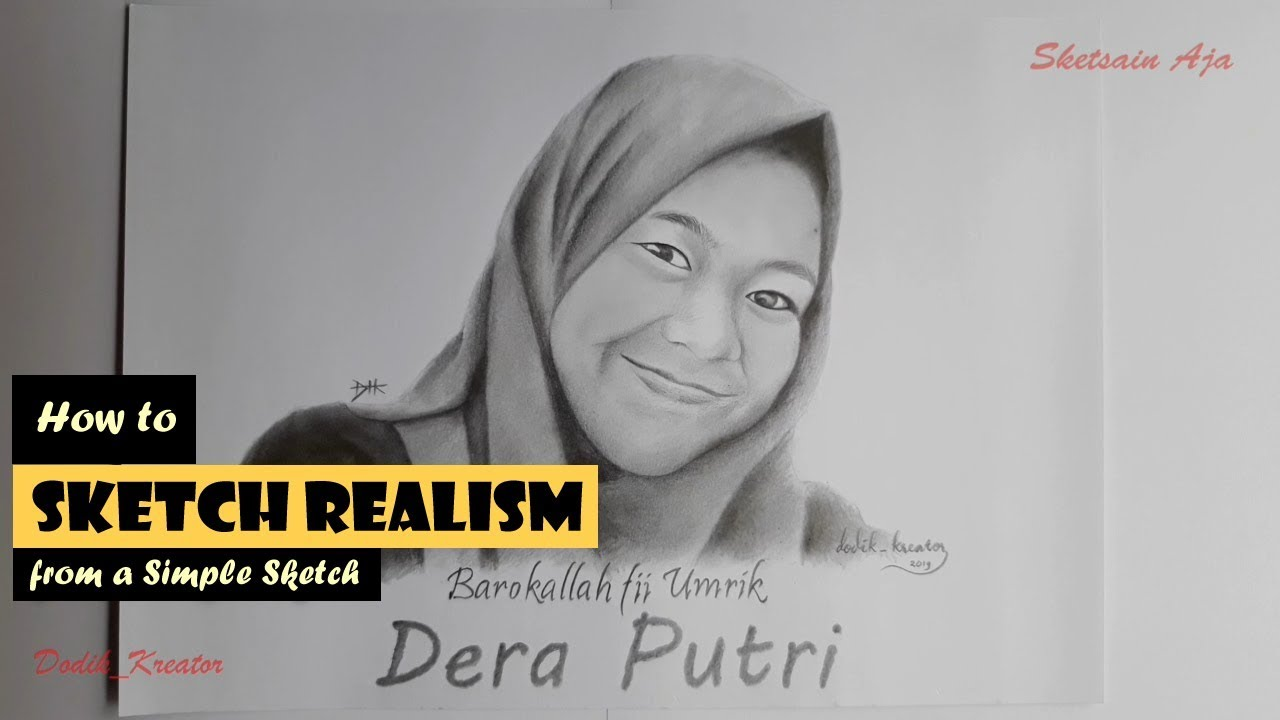 How To Sketch Realism From A Simple Sketch Alat Untuk Gambar