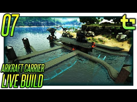 Ark Build || [LIVE] Project - Arkraft Carrier Part 07 || TimmyCarbine