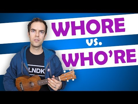 """Whore"" vs. ""Who're"""