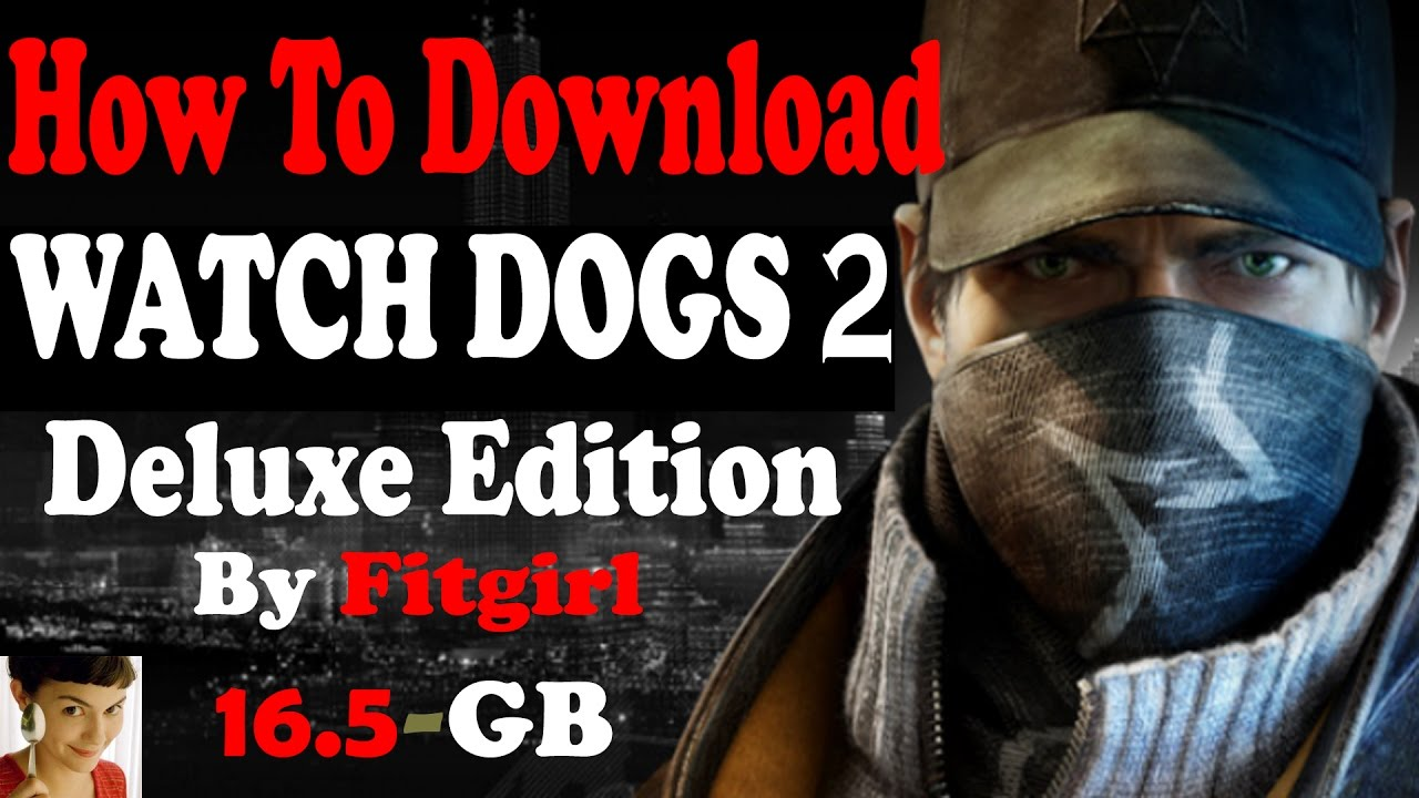 What Is The Deluxe Edition Of Watch Dogs