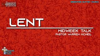 44) Lent - Sword Stance - Pastor Warren McNeil