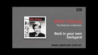 Billie Holiday - Back in your own backyard