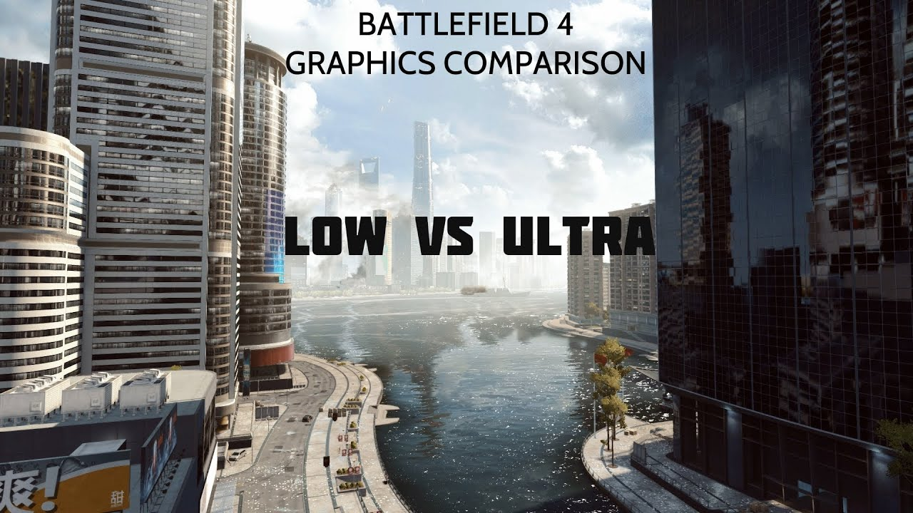 How To Set Ultra Graphics: Battlefield 4 Graphics Comparison