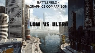 Battlefield 4 Graphics Comparison - Ultra Settings vs Low Settings 1080P