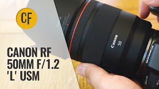 Canon RF 50mm f/1.2 'L' USM lens review with samples
