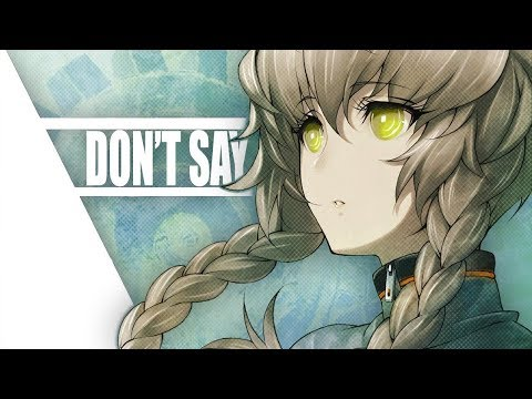 Nightcore - Dont Say 「」by Hoang ft Nevve