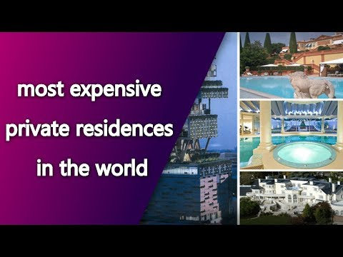 most expensive private residences in the world | Top News Networks