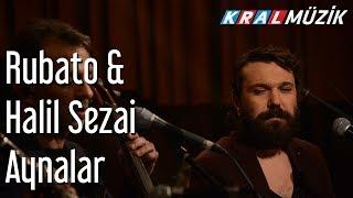 Aynalar - Rubato & Halil Sezai ft. Muammer Barut Resimi