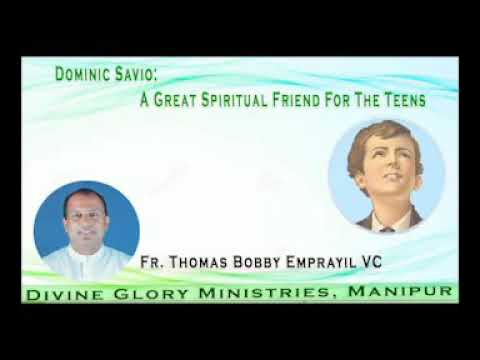 A Message on Dominic Savio: A Great Spiritual Friend for the Teenagers!!