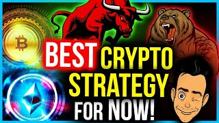 THE BEST MOVE IΝ CRYPTO RIGHT NOW! (A GREAT STRATEGY)