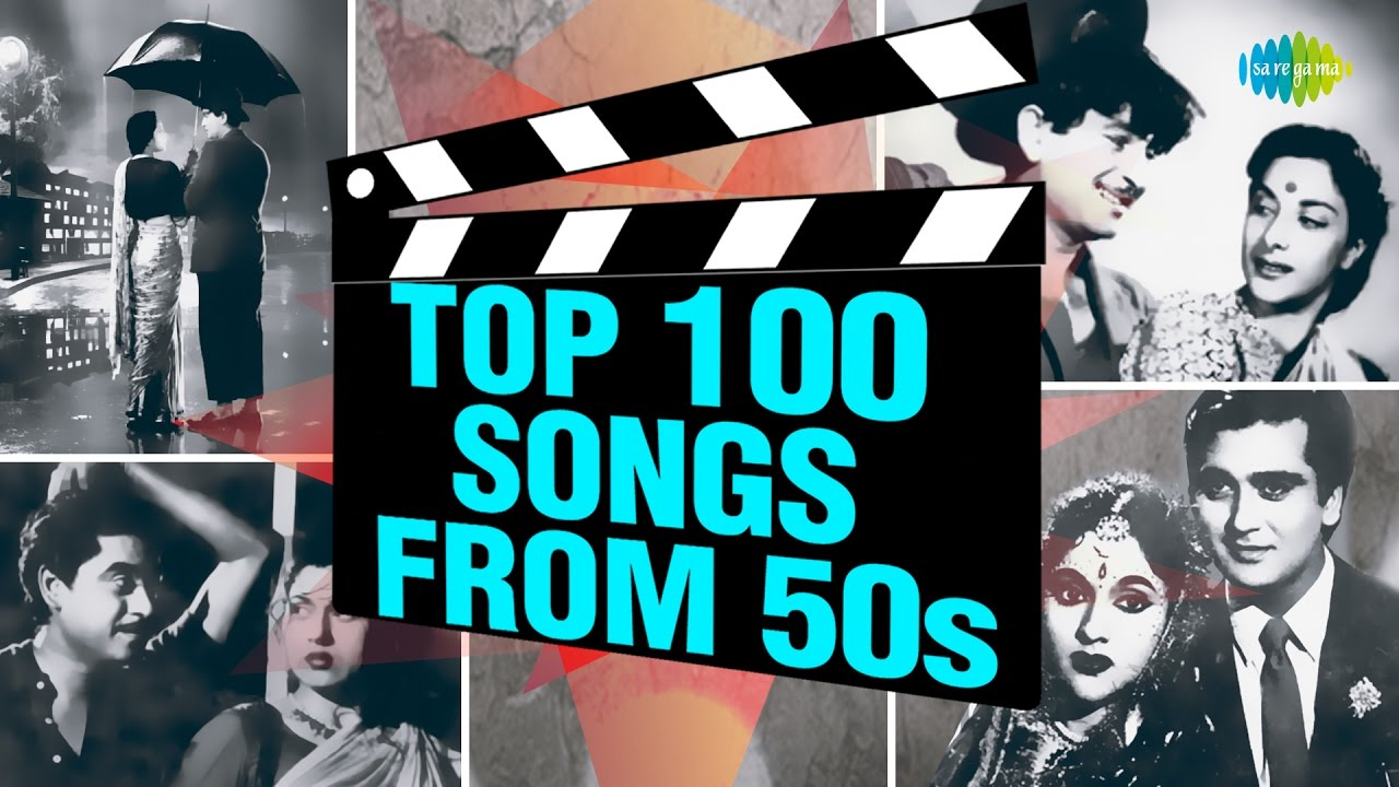 Top 100 Songs From 50 S 50 S क ह ट ग न Hd Songs One Stop Jukebox Youtube