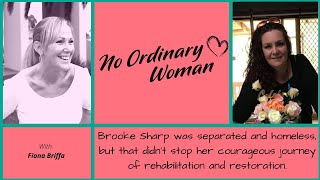 She was Homeless and Separated, But Brooke Sharp Made a Courageous, Inspiring Comeback.