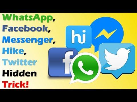 WhatsApp, Facebook, Messenger, Hike, Twitter Hidden Trick! (Hindi)