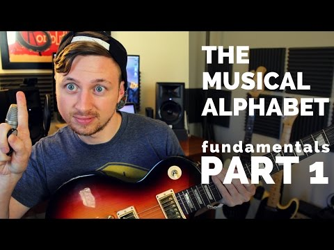 PART 1: The Musical Alphabet - Fundamental Theory