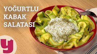 Yoğurtlu Kabak Salatası (Diyettekiler Eklesin!)   Yemek.com