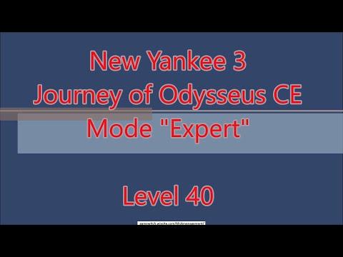 New Yankee 8 - Journey of Odysseus CE Level 40  