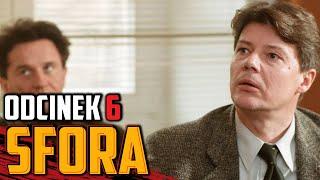 SFORA (2002) | odc. 6 | reż. Wojciech Wójcik | Olaf Lubaszenko | Paweł Wilczak | cały odcinek