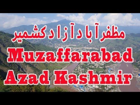 Muzaffarabad Capital of Azad Kashmir مظفرآباد آزاد کشمیر