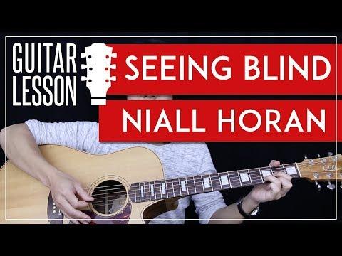 Seeing Blind Guitar Tutorial Niall Horan Guitar Lesson 🎸 |Chords + Guitar Cover|