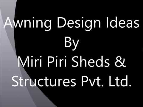 Awning Design Ideas, Awning Designs For Residential And Commercial Buildings, Awnings Canopies Delhi