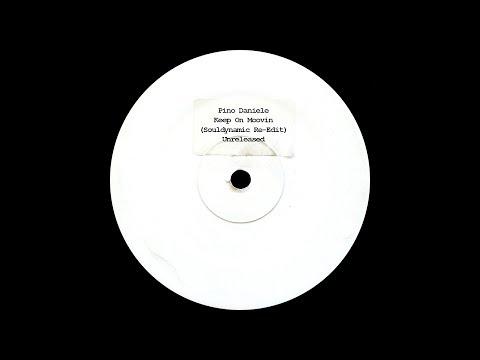 Pino Daniele - Keep On Moovin (Souldynamic Re-Edit) Unreleased