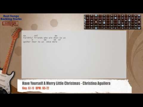 best songs backing tracks bsbt have yourself a merry little christmas christina aguilera guitar backi - Have Yourself A Merry Little Christmas Christina Aguilera