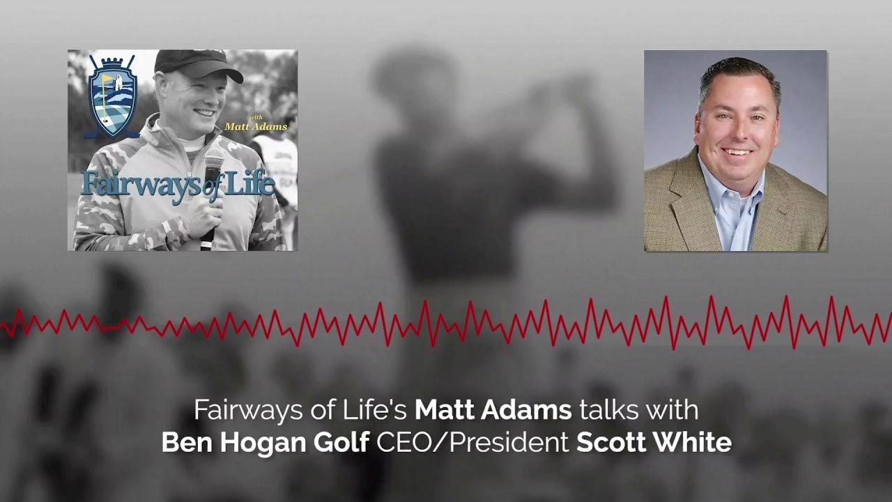 Fairways of Life with Matt Adams