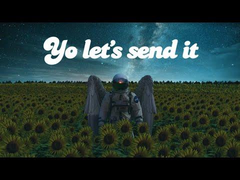Bliss n Eso – Send It