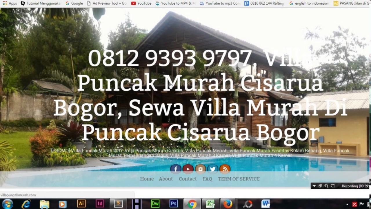 0812 9393 9797 Villa Puncak Murah Cisarua Bogor Sewa Di