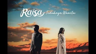 Raisa Teduhnya Wanita Official Music Video
