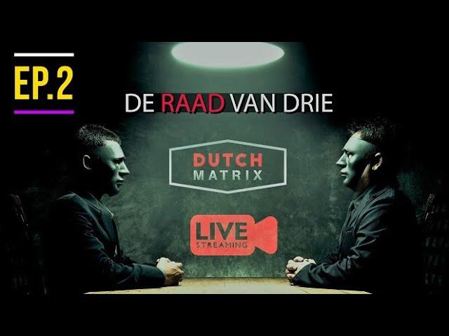 Livestream 2  Dutch Matrix, De raad van 3