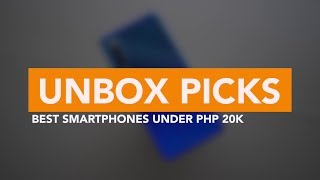 BEST SMARTPHONES UNDER PHP 20,000 (As of Q2 2019 😜)