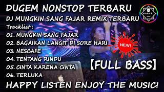 Download DUGEM NONSTOP 2020 MUNGKIN SANG FAJAR REMIX TERBARU【FULL BASS】#SUKAKENCENG