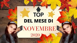 TOP DEL TOP DEL MESE DI NOVEMBRE🍁 makeup, beauty, cibo, libri, serie tv & film🔝