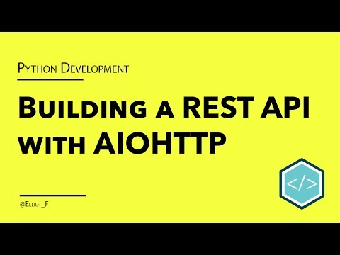 Creating A REST API With Python And The Aiohttp Framework