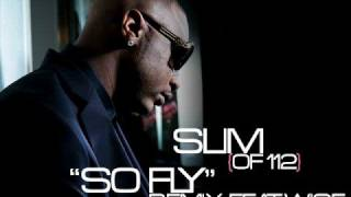 Slim (of 112) - So Fly (Remix) feat. Wise