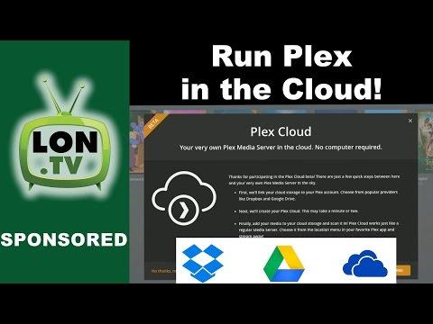 Plex Cloud - How to Run a Plex Server Remotely Using Dropbox, Google Drive, or One Drive!