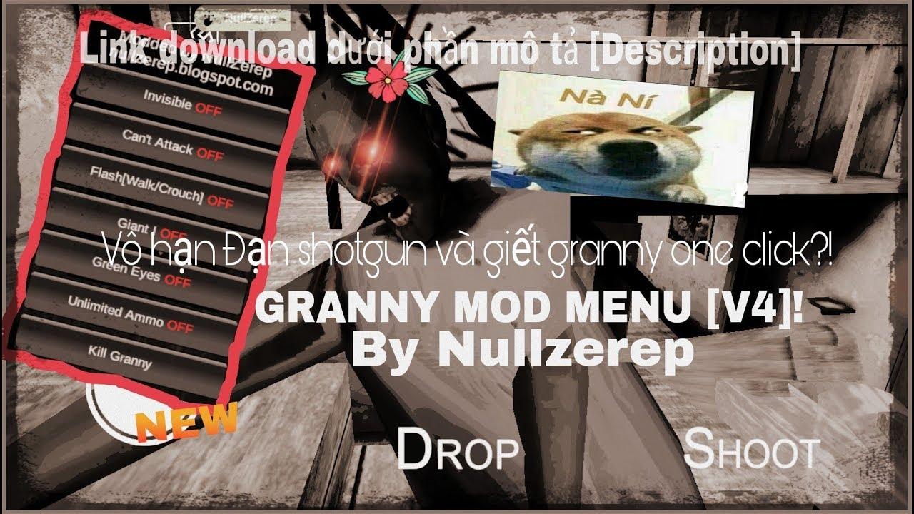 MỚI][V4] Granny Nullzerep Mod V:1 4 0 1 | Tính năng mới VÔ