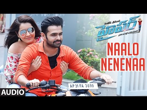 Naalo Nenenaa Full Song Audio || Hyper || Ram Pothineni, Raashi Khanna, Ghibran || Telugu Songs 2016