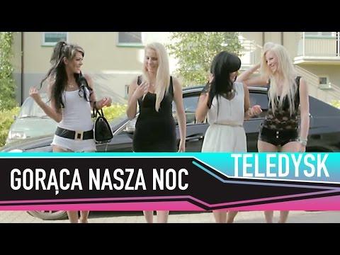BAYERA - GORĄCA NASZA NOC (OFICJALNY TELEDYSK) DISCO POLO NOWOŚĆ 2014 HIT