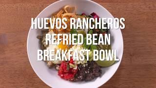 Huevos Rancheros Refried Black Bean Breakfast Bowl
