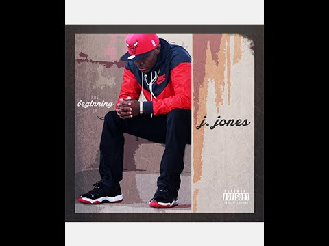 J. Jones - The Beginning (EP) [Full Album]