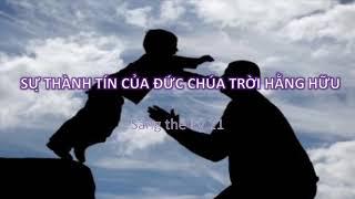 SỰ THÀNH TÍN CỦA ĐỨC CHÚA TRỜI HẰNG HỮU - Mục sư Nguyễn Phi Hùng