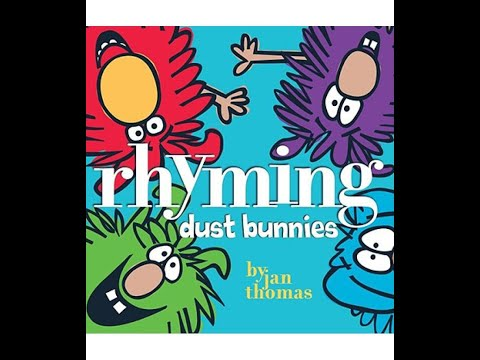 Rhyming Dust Bunnies from YouTube · Duration:  4 minutes 12 seconds