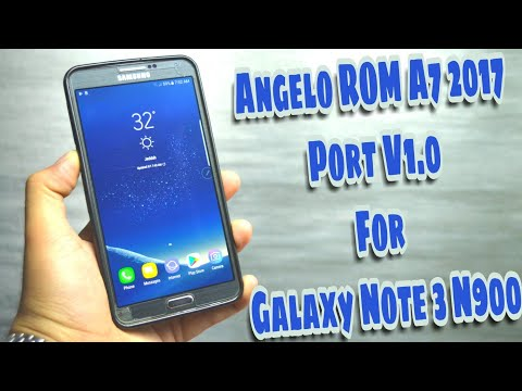 Galaxy A7 2017/Galaxy S8 Rom Port for Note 3 N900 - Angelo Rom