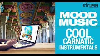 Mood Music - Cool Carnatic Instrumentals   Jukebox
