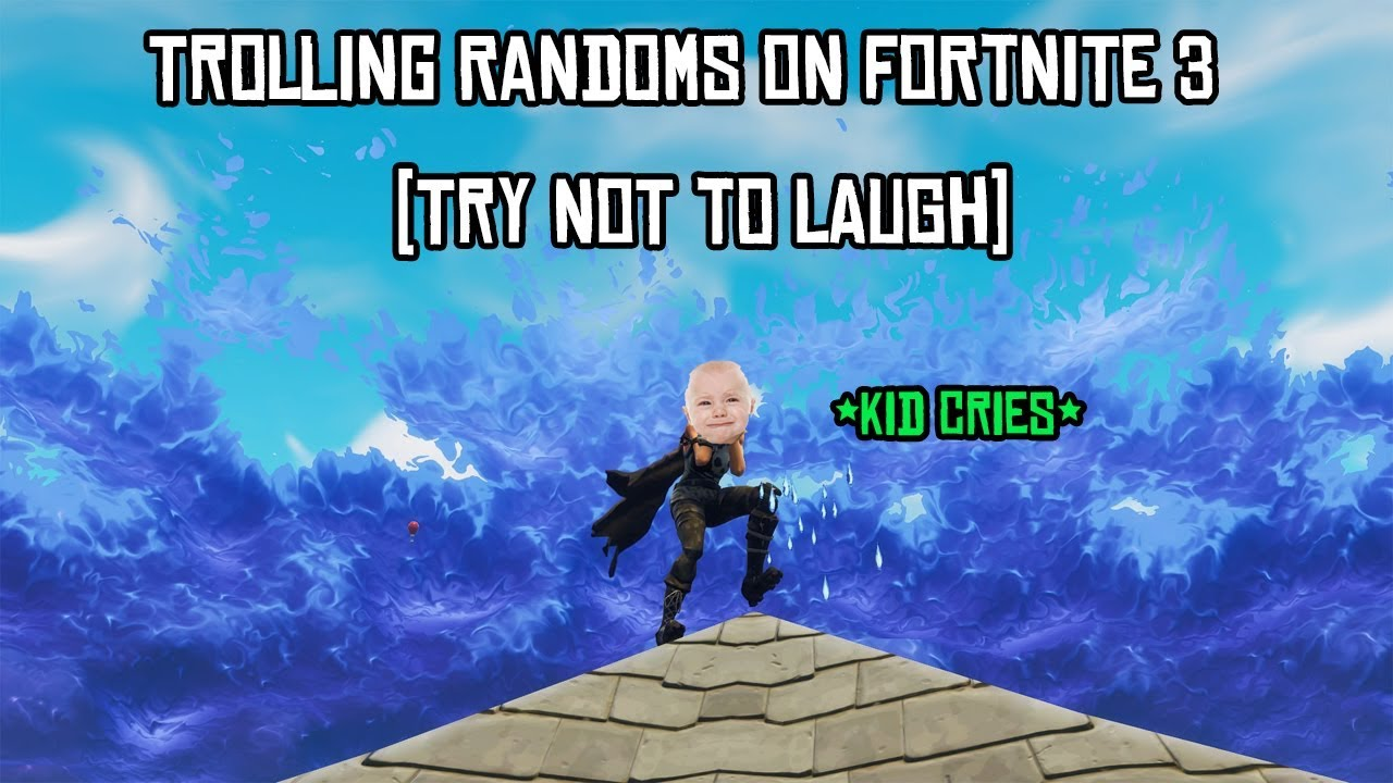 *Hilarious* Trolling Randoms on Fortnite Pt. 3 [Try Not To ...
