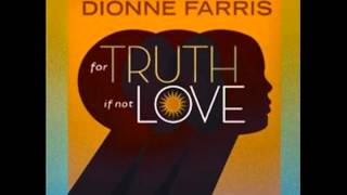 """Dionne Farris - """"Movin' On"""" from For Truth If Not Love"""