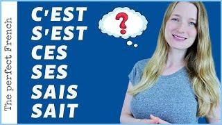 Differences between C'est - S'est - Ces - Ses - Sais - Sait in French