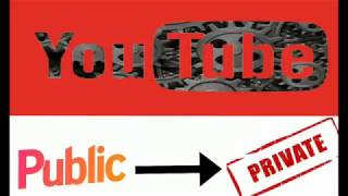 How to move any public videos to private in YouTube